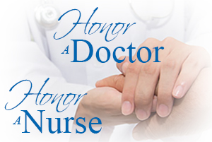 Honor A Doctor - Honor a Nurse